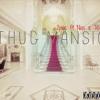 Tupac- Thug Mansion ft Nas & T.Weezus