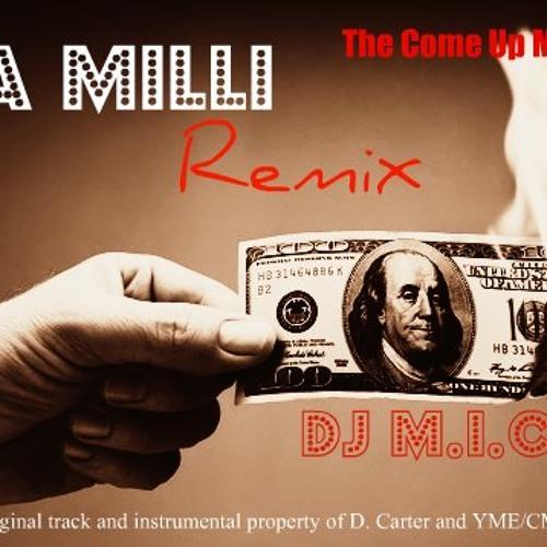 A Milli (Remix)