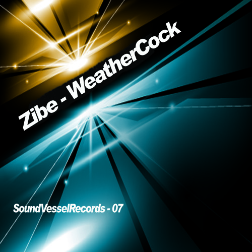 Zibe-Weathercock (Original Mix)