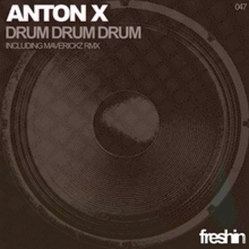 ANTON X-drum drum drum (Maverickz remix)