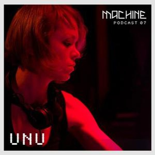 Unu - The Metamorphosis of Tinker Bell - Machine Session 6.13