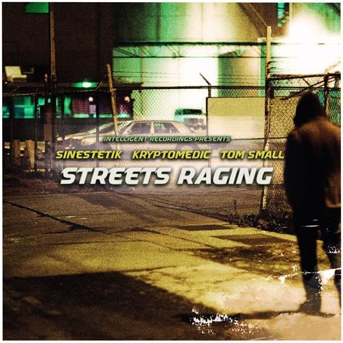 Tom SMall ft. Kryptomedic - Streets Raging (Intelligent Recordings)