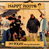 Mashup Friday's/A Blueprint 4 Po Folks-Nappy Roots ft Anthony Hamilton & Brooklyn's Finest