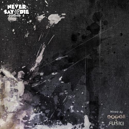 NSD Vol. 8 - Mixed by DNF (Dodge & Fuski)