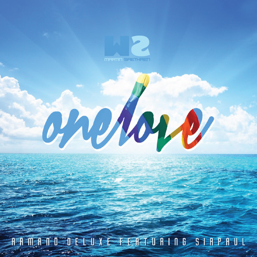 One Love - Armand Deluxe feat. SIRPAUL (Martin Saethren Remix) Free Download