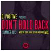 Don't Hold Back - Mix (DL in description)
