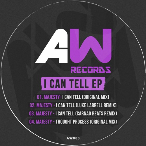 I Can Tell E.P (Original Mix) Produced by Majesty (OUT NOW)