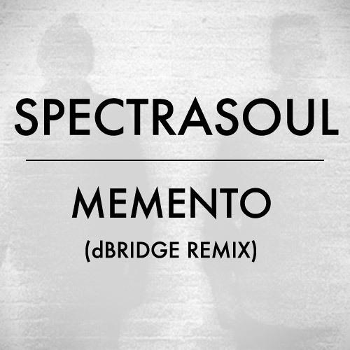 SpectraSoul - Memento (dbridge Remix)
