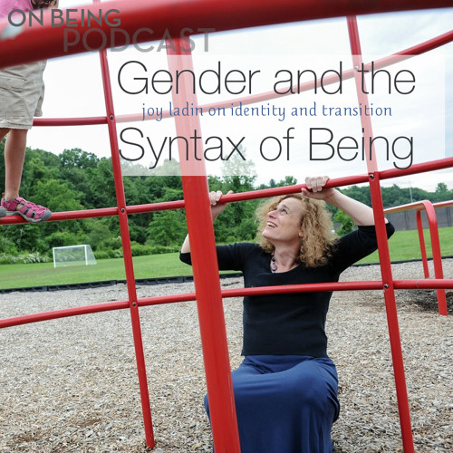 """Somewhere Between Male and Female"" by Joy Ladin (with music)"