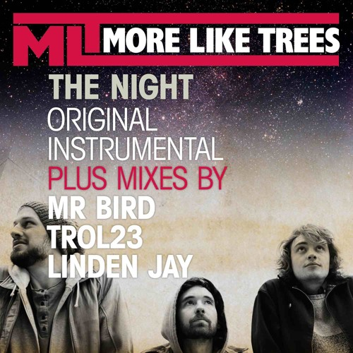 The Night Remixes -Coming Soon- - 04 - More Like Trees - The Night -Trol23 Mix-