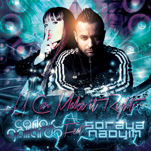 Carlos Gallardo feat Soraya Naoyin - U can make it right (Club Mix Preview)