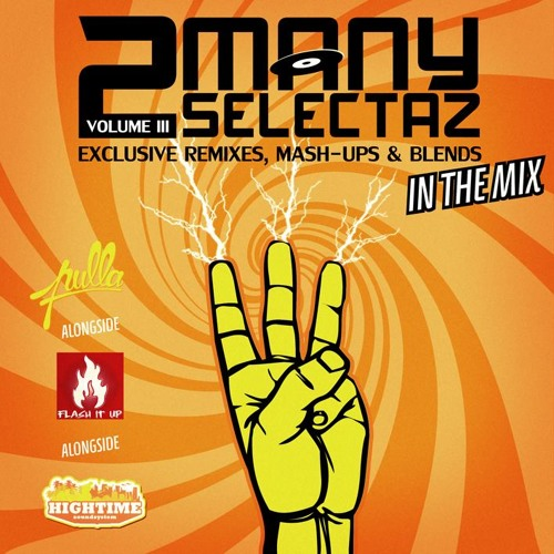 2 MANY SELECTAZ VOL.3 >> FREE MIXTAPE NOW AVAILABLE