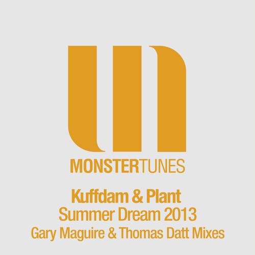 Kuffdam & Plant - Summer Dream 2013 (Gary Maguire Radio Edit)