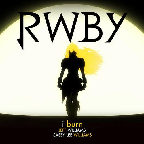 I Burn RWBY Yellow Theme