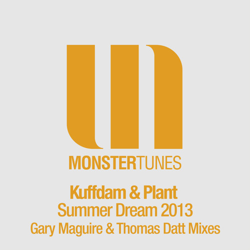 Kuffdam & Plant - Summer Dream 2013 (Thomas Datt Radio Edit)