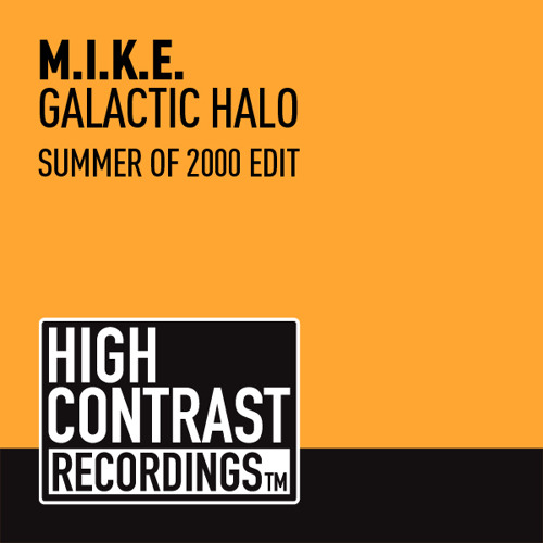M.I.K.E. - Galactic Halo (Summer Of 2000 Edit) Preview