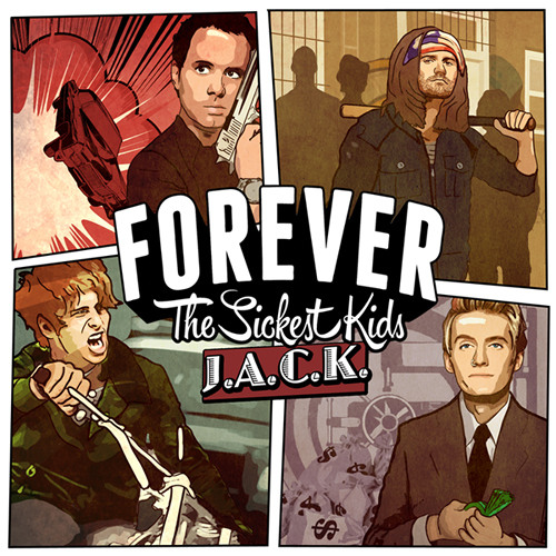 Forever The Sickest Kids - Playing With Fire