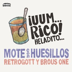 Retrogott y Brous One - Benzin Für Zwei (Mote con Huesillos LP)