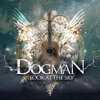 Dogman - Look at the sky