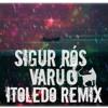 Varúð ( iToledo Remix)