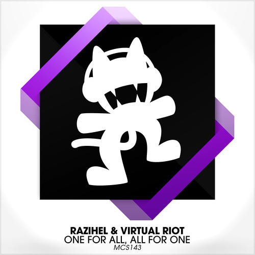 Razihel & Virtual Riot - One for all, All for one