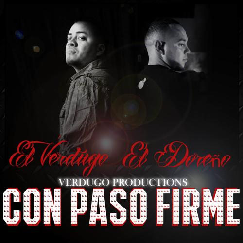 CON PASO FIRME - FT. EL DOREÑO