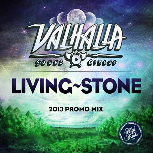 Living~Stone - Valhalla Sound Circus 2013 Promo Mix