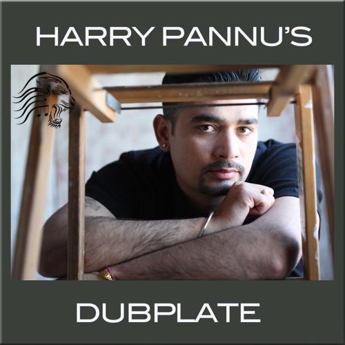 HARRY PANNU'S DUBPLATE