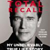 Audiobook Excerpt of Total Recall by Arnold Schwarzenegger