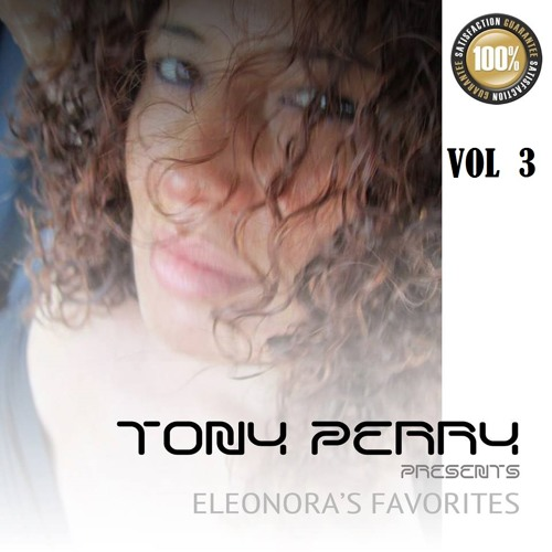 SOULFUL HOUSE .. ELEONORA'S FAVOURITES No 3 - BY TONY PERRY