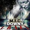 Downy Ft M.I.C. - Crazy mp3