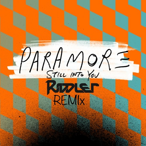 """Paramore """"Still Into You (Riddler Remix)"""