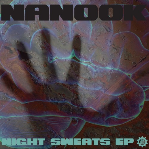 "Nanook - ""Night Sweats"" - Psyfi's Midnight Munchiees Remix"