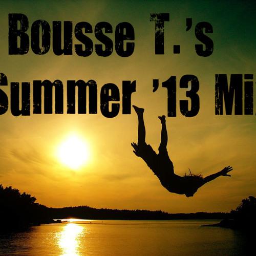 Bousse T.'s Summer '13 Mix