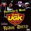 UGK - Diamonds & Wood (Trilled & Chopped By DJ Lil Chopp)