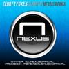Zedd ft Foxes - Clarity (NEXUS Remix)