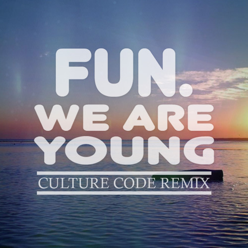 Fun - We Are Young (Culture Code Remix) [50k Giveaway]