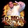 D. Moa - Cry To Me ReMixx (ext. version) by DJ KiLLO