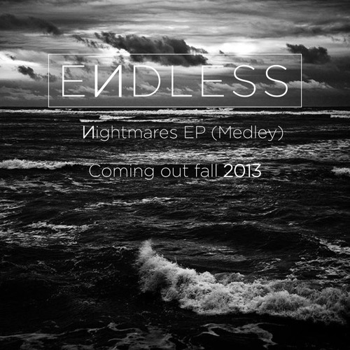 EИDLESS - Nightmares EP (Medley) (Original Mix)