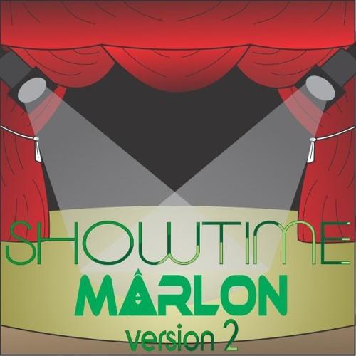 Showtime (version 2) - mΔrlon