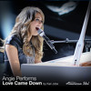Angie Miller - Love Came Down