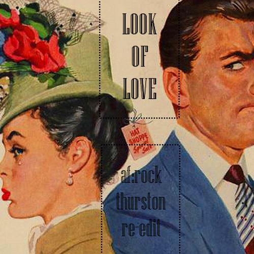 Elaine + Ellen - The Look Of Love (af:rock thurston re-edit)
