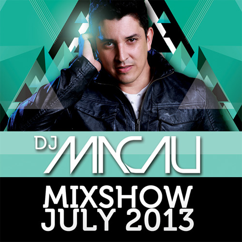 DJ MACAU MIXSHOW JULY 2013