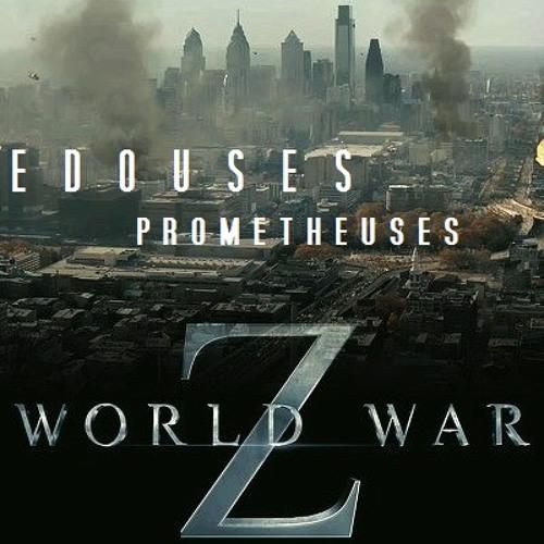 World War Z - Edouses Prometheuses