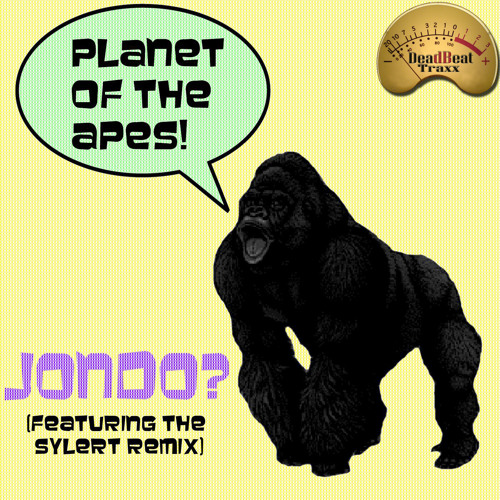 jOndo - Planet Of The Apes (Sylert Remix) *Preview* [Out On Beatport in July]