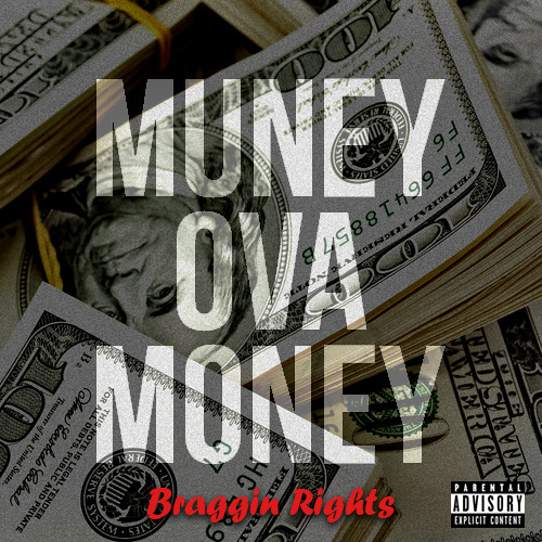 Braggs Muney - Put it Down
