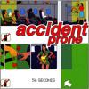 08 Accident Prone - Pretend