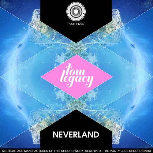 Tom Legacy - Neverland