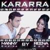 Manny Khaira & Reena Kaur - Kararra (Free Download)