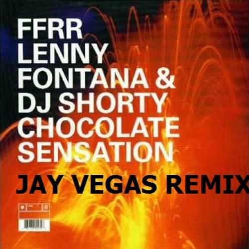Lenny Fontana & DJ Shorty - Chocolate Sensation (Jay Vegas Remix) ***FREE DOWNLOAD***